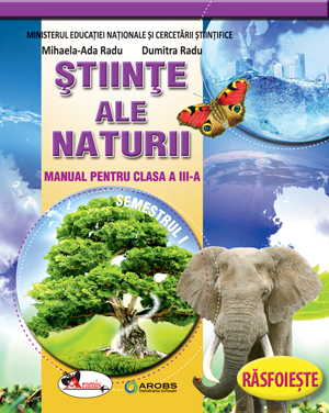 Stiinte ale naturii clasa a III-a semestrul 1