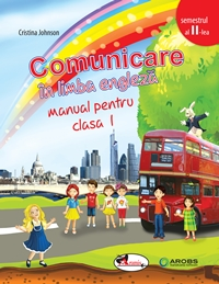 Comunicare in lb engleza, cls 1, sem 2