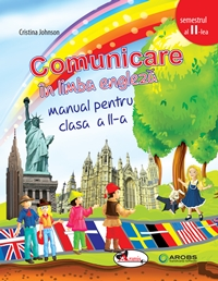 Comunicare in limba engleza, cls 2, sem 2