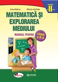 Matematica si explorarea mediului cls II, sem 2