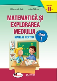 Matematica si explorarea mediului cls 1, vol2